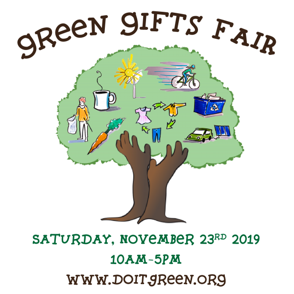 14th Annual Green Gifts Fair, November 23th, 10am to 5pm